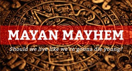 2012-12_LT-MayanMayhem